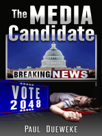 The Media Candidate