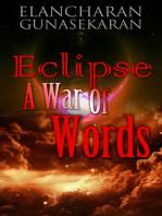 Eclipse- A War of Words