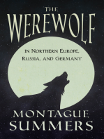 The Werewolf In Northern Europe, Russia, and Germany (Fantasy and Horror Classics)