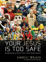 You Jesus Is Too Safe