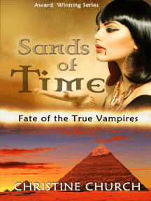 Sands of Time: Extended Edition: Fate of the True Vampires, #1