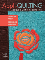 Appli-quilting - Appliqué & Quilt at the Same Time!