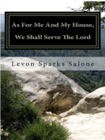 As For Me And My House, We Shall Serve The Lord
