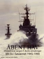 Åbent hav. Mit liv i Søværnet 1945-1990