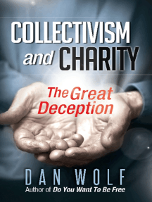 Collectivism and Charity: The Great Deception
