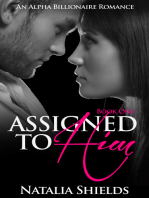 Assigned To Him, Book One (An Alpha Billionaire Romance)