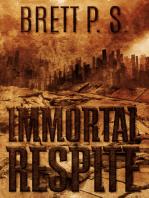 Immortal Respite