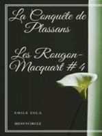La Conquête de Plassans Les Rougon-Macquart #4