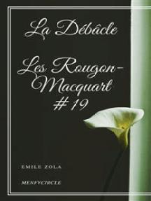 La Débâcle Les Rougon-Macquart #19