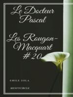 Le Docteur Pascal Les Rougon-Macquart #20