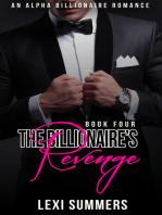 The Billionaires Revenge (The Billionaires Crush - Book 4)