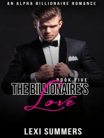The Billionaires Love (The Billionaires Crush - Book 6)