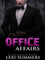Office Affairs, Book 1 (Alpha Billionaire Romance Series)