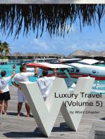 Luxury Travel (Volume 5)