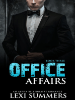 Office Affairs, Book 3 (Alpha Billionaire Romance Series)