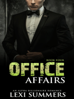 Office Affairs, Book 4 (Alpha Billionaire Romance Series)