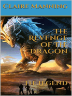 The Revenge of the Dragon The Legend