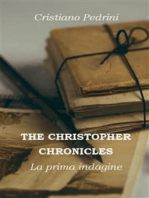 THE CHRISTOPHER CHRONICLES. La prima indagine