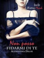 NON POSSO FIDARMI DI TE Spin Off Fatal Flash