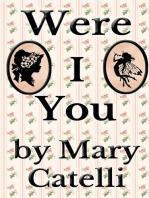 Were I You