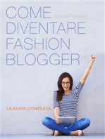 Come Diventare Fashion Blogger