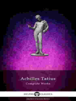 The Adventures of Leucippe and Clitophon - Delphi Complete Works of Achilles Tatius (Illustrated)