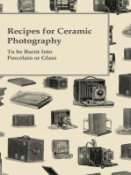 Recipes for Ceramic Photography - To be Burnt Into Porcelain or Glass