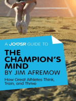 A Joosr Guide to... The Champion's Mind by Jim Afremow