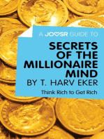 A Joosr Guide to... Secrets of the Millionaire Mind by T. Harv Eker