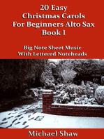 20 Easy Christmas Carols For Beginners Alto Sax: Book 1