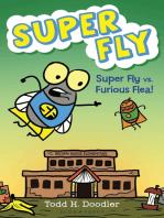Super Fly vs. Furious Flea!