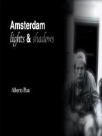 Amsterdam. Lights & Shadows