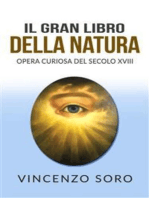 Il Gran Libro della Natura - Opera Curiosa del Secolo XVIII