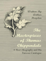 The Masterpieces of Thomas Chippendale - A Short Biography and His Famous Catalogue
