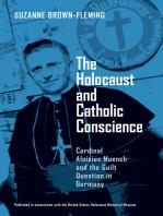 Holocaust and Catholic Conscience, The