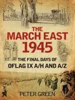 March East 1945: The Final Days of Oflag IX A/H and A/Z