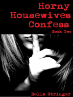 Horny Housewives Confess
