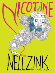 Nicotine: A Novel