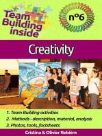 Team Building inside #6: creativity: Create and Live the team spirit!