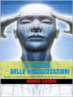 Il Potere delle Visualizzazioni