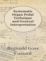Systematic Organ Pedal Technique and General Interpretation