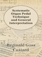 Systematic Organ Pedal Technique and General Interpretation