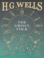 The Grisly Folk