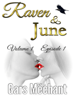 Raven and June