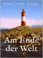 Am Ende der Welt