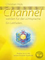 Channel werden für Gott selber