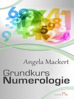 Grundkurs Numerologie