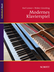 Modernes Klavierspiel: Mit Ergänzung: Rhythmik, Dynamik, Pedal