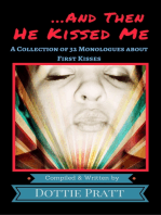 ...And Then He Kissed Me