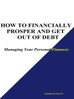 How to Financially Prosper and Get Out of Debt